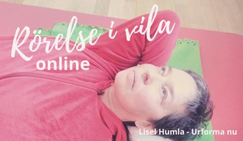 Rörelse i vila online med Lisel Humla, Urforma nu