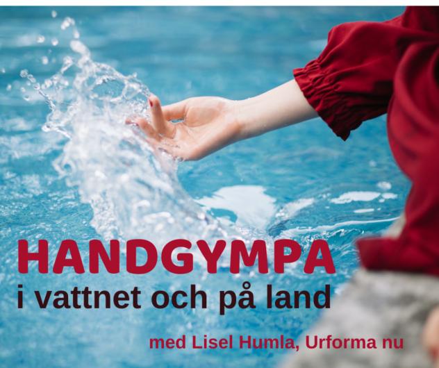 Handgympa på land och i vattnet med Lisel Humla