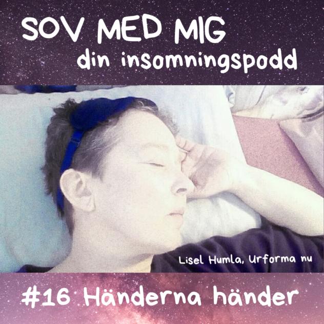 Handgympa som antigympa i Sov med mig-poddens avsnitt Händerna händer