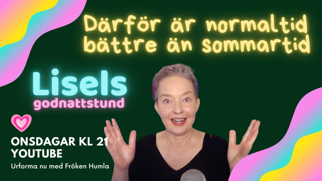 normaltid eller sommartid - Urforma nu med Lisel Humla