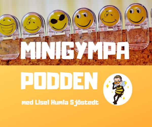 Poddar med Minigympa