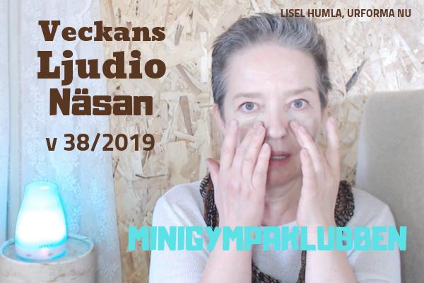 Veckans Ljudio v 38/2019 - Näsan
